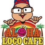 ALOHA LOCO CAFE